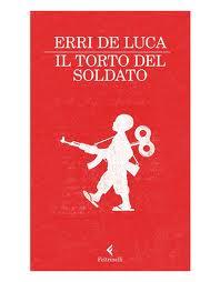 Erri de Luca_Il torto del Soldato