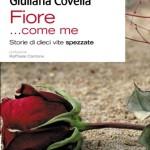 Fiore...come me, di Giuliana Covella