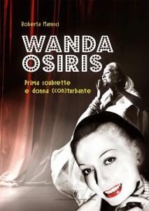 Roberta Maresci - Wanda Osiris Prima soubrette e donna (con)turbante